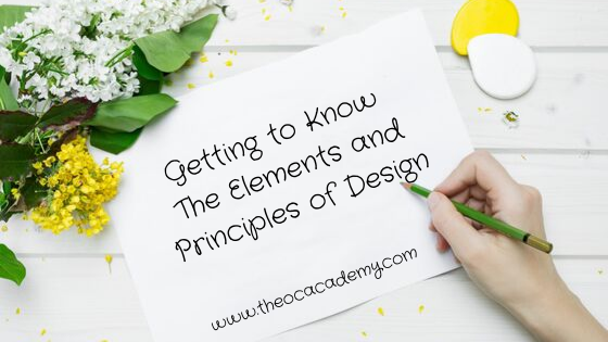 Getting to Know The Elements and Principles of Design