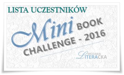 http://mozaika-literacka.blogspot.com/2016/01/mini-book-challenge-2016-lista.html