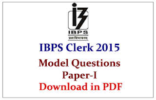 IBPS Clerk V Preliminary Examination 2015- Model Question Paper-I Download in PDF