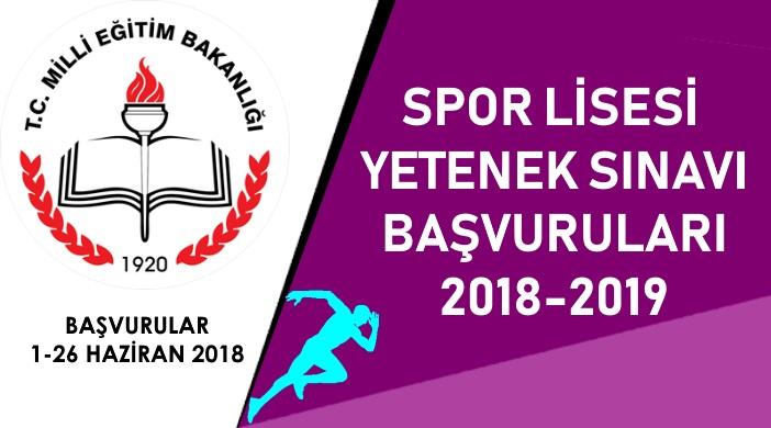SPOR LİSELERİ YETENEK SINAVI BAŞVURULARI 2018-2019