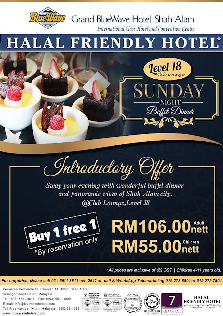 DATING SEKELUARGA SUNDAY NIGHT BUFFET DINNER GRAND BLUEWAVE HOTEL BUY 1 FREE 1
