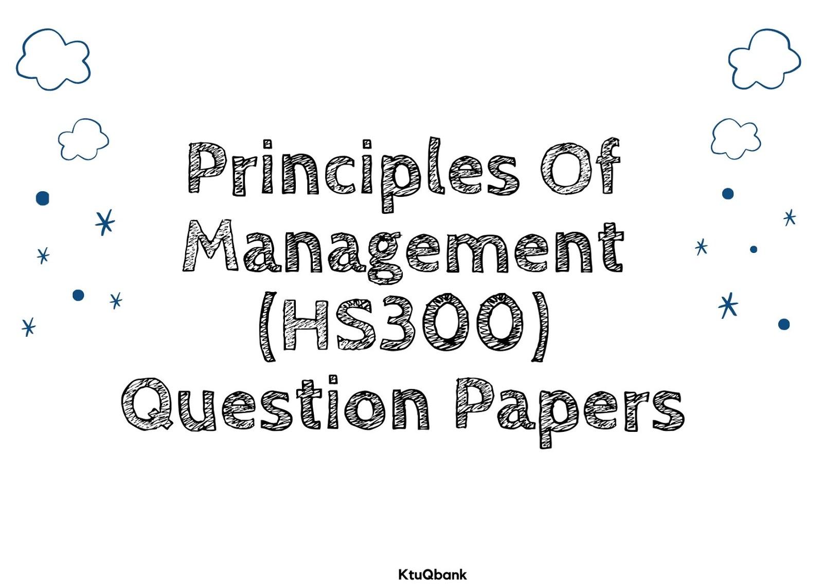 Principles of Management | HS300 | Question Papers (2015 batch)