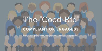 "The ""Good Kid"": Compliant or Engaged?"