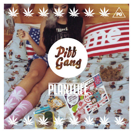 Piff Gang - Plantlife | Dopebeat Mixtape aus UK ( Download , Stream und Video )