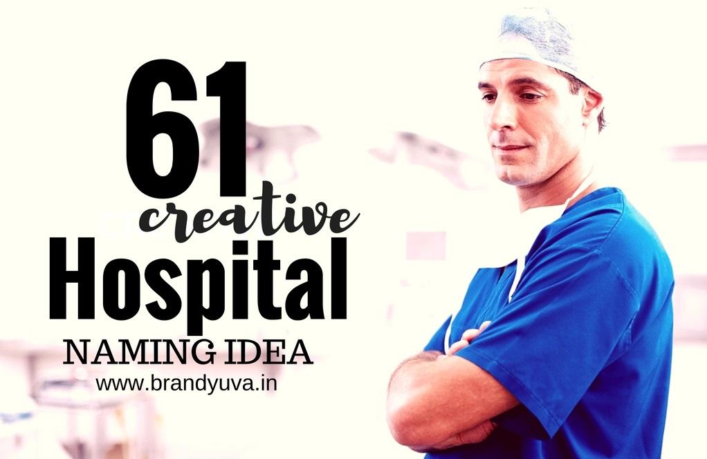 61 Unique Hospital Brand Names Idea | Brandyuva.in