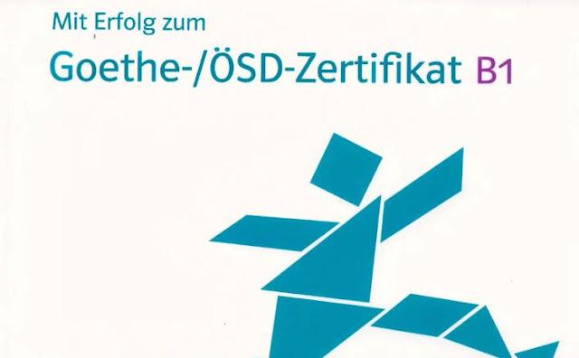 لكل مقبل على امتحان B1 كتاب بالتعاون بين Goethe و ÖSD