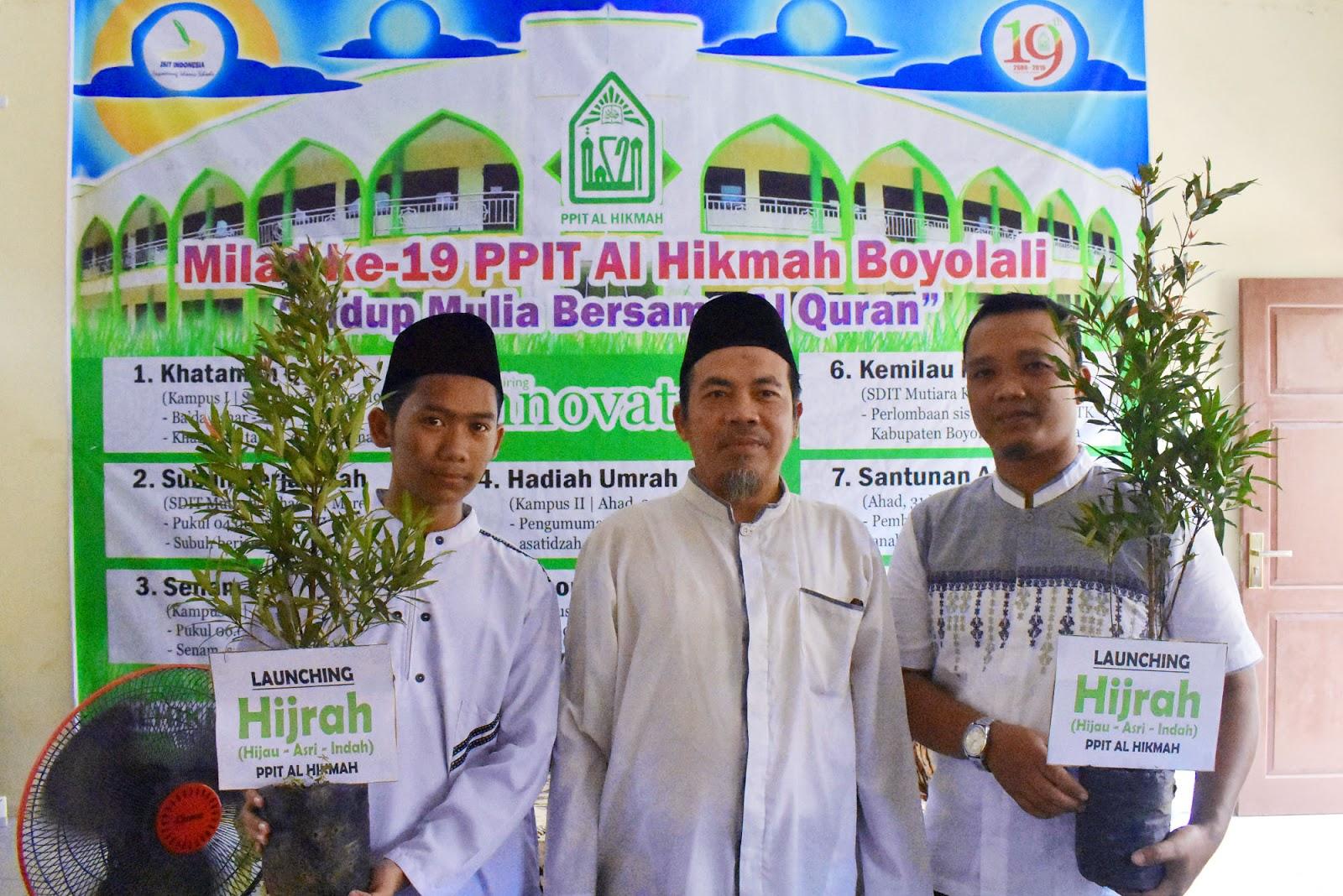 Launching HIJRAH, PPIT Al Hikmah Boyolali Diharapkan Jadi Percontohan Penghijauan di Indonesia