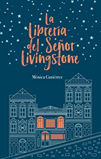 La librería del señor livingstone epub monica gutierrez sentirse bien feel good descargar libro