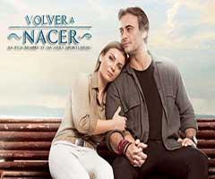 capítulo 42 - telenovela - volver a nacer  - el trecetv