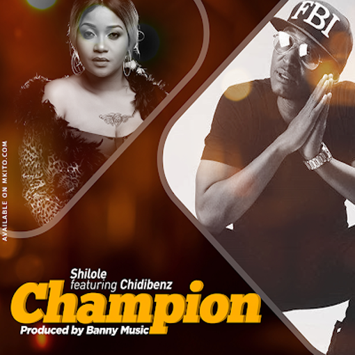 AUDIO | Shilole Ft. Chid Benz – Champion | Download Now