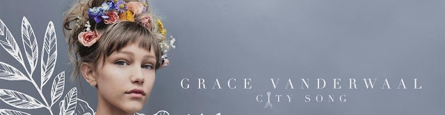 Video: Grace VanderWaal - City Song