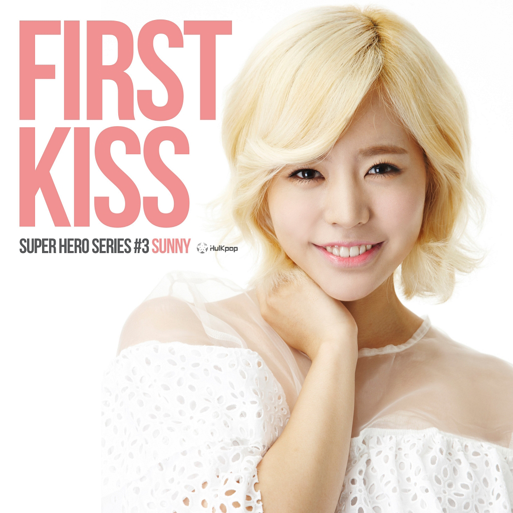 [Single] Sunny – Hwang Seong Je Project Super Hero 3rd Line Up