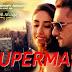 SUPERMAN LYRICS – Yo Yo Honey Singh | Zorawar