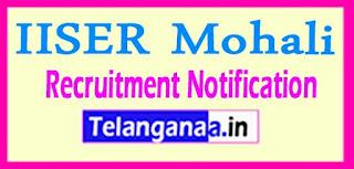 IISER Mohali Recruitment Notification 2017 Last Date 02-06-201