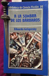 Portada del libro A la sombra de los bárbaros, de Eduardo Goligorsky