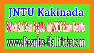 JNTU Kakinada B.Arch 2nd Sem Regular July 2016 Exam Results