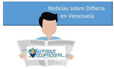Noticias sobre Difteria en Venezuela. Enfoque Ocupacional