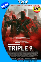 Triple 9 (2016) Latino HD 720P - 2016