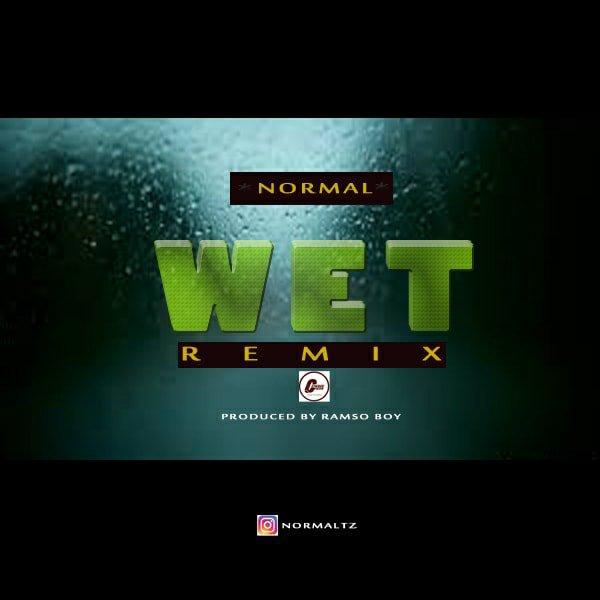 Normal - Vanessa Mdee & G Nako (Wet Remix)