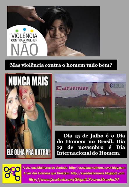 Violência contra a mulher não. Mas violência contra o homem tudo bem?