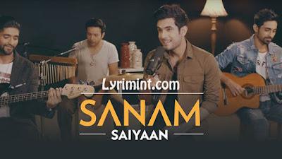 Saiyaan Lyrics – SANAM