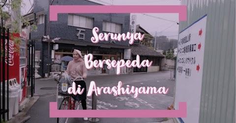 Cara Seru Eksplor Arashiyama dengan Naik Sepeda