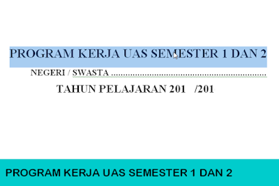 Download Program Kerja UAS Semester 1 SMP 2017/ 2018
