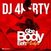 DJ 4Kerty - Gbe body eh Mixtape