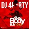 DJ 4Kerty - Gbe body eh Mixtape