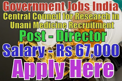 Central Council for Research in Unani Medicine CCRUM Recruitment 2017