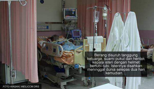 """Dia baru saja meninggal, parah dipukul dengan helmet oleh suaminya"" - Kisah seorang isteri yang terpaksa dapat rawatan psikiatri kerana dianiaya, dipukul suami sampai meninggal"