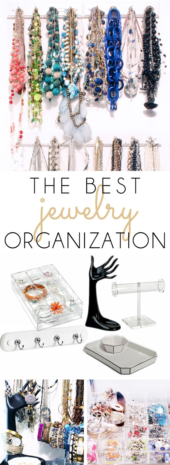 The Best Jewelry Organization