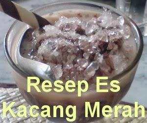 Resep Membuat Es Kacang Merah