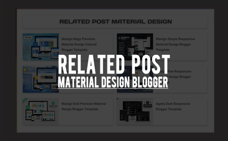 Cara Membuat Related Post Material Design di Blog