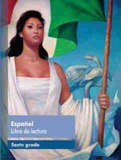 Español libro de lectura sexto grado 2017-2018