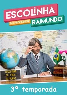 Escolinha do Professor Raimundo 2016