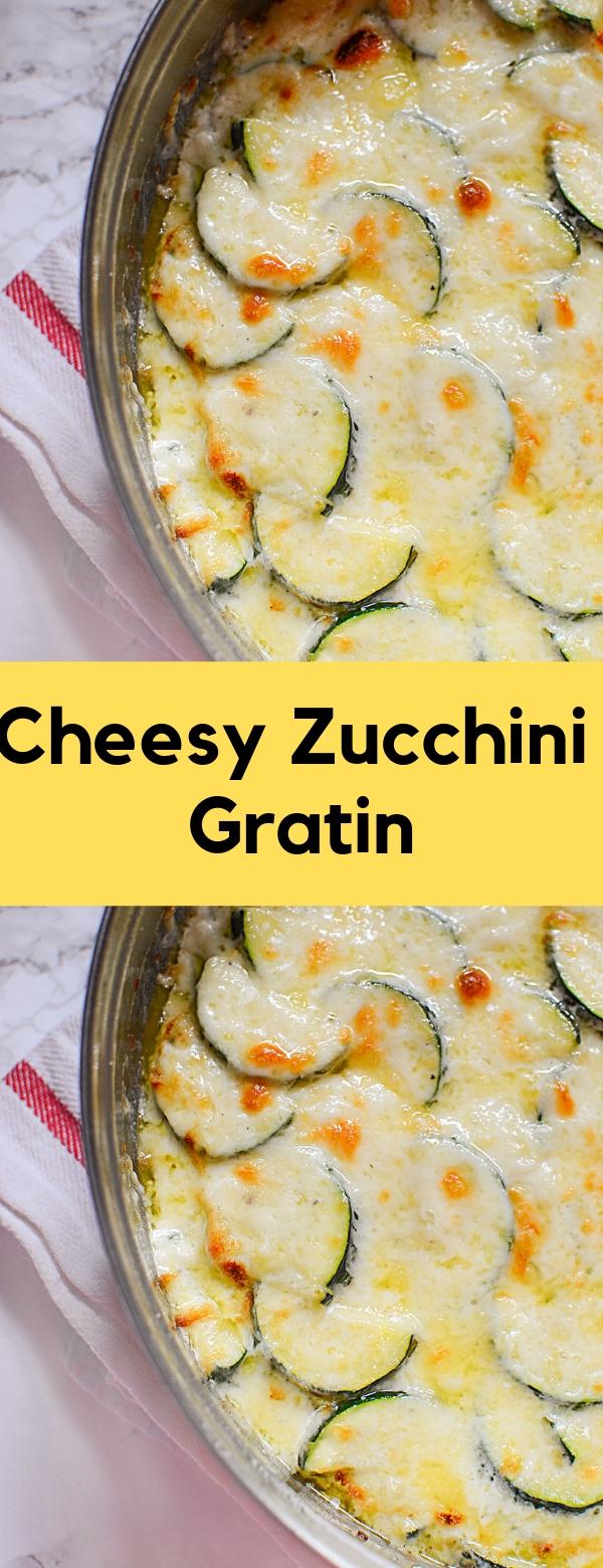 Cheesy Zucchini Gratin #LOWCARB #GLUTENFREE #GARLIC #CREAMSAUCE