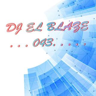 DJ EL BLAZE CAROLITY CLUB BANGER