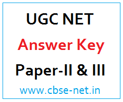 image : UGC NET Answer Key - Paper-II & III @ cbse-net.in