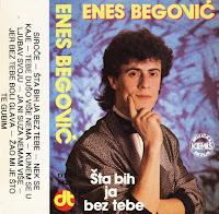 Enes Begovic - Diskografija  Enes%2BBegovic%2B1987%2B-%2BSta%2Bbih%2Bja%2Bbez%2Btebe