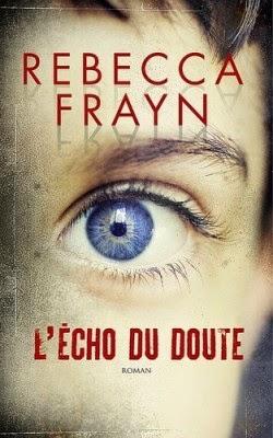 L'écho du doute, Rebecca Frayn
