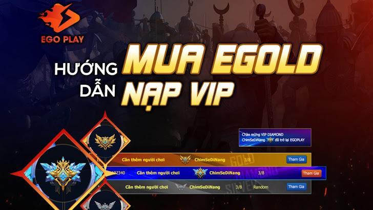 [Hướng dẫn]Nạp EGOLD, mua VIP trên EGOPLAY