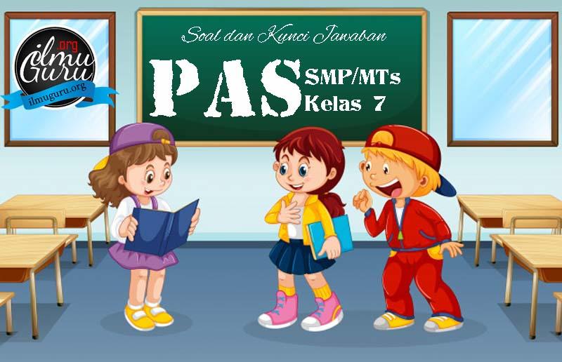 Soal PAS Prakarya Kelas 7 Kurikulum 2013
