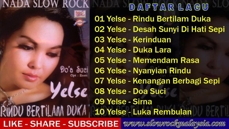 http://www.slowrockmalaysia.com/2016/12/kumpulan-lagu-yelse-full-album-rindu.html