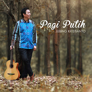 Jubing Kristianto - Pagi Putih on iTunes