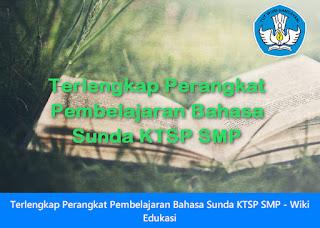 Downlaod Perangkat Pembelajaran Bahasa Sunda SMP KTSP Kurikulum 2013
