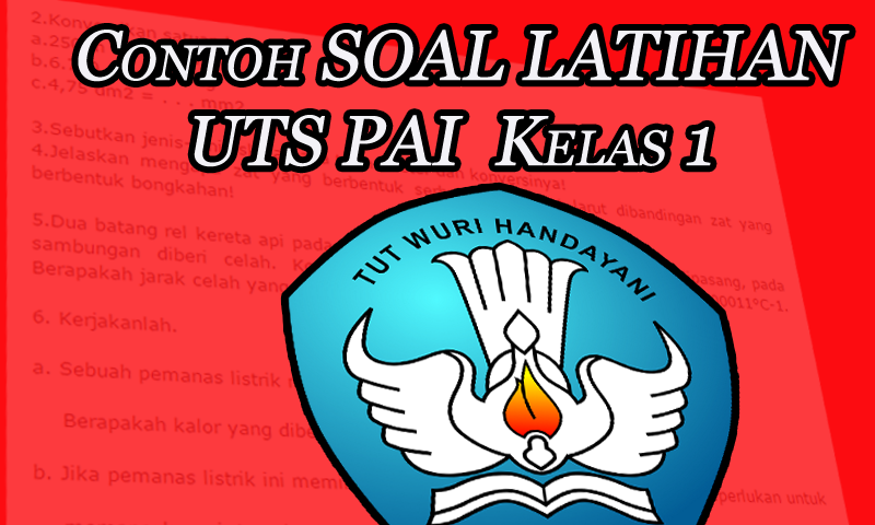 Contoh Soal latihan UTS PAI Kelas 1 SD Semester 1 (Ganjil) Format Word | Dokumen Guru Penting