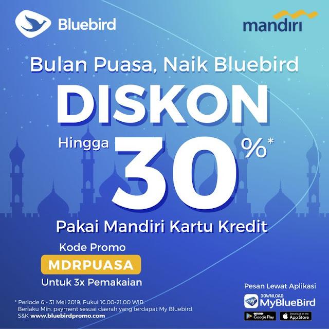 #BlueBird - #Promo #Voucher Diskon Hingga 30% Pakai Mandiri Kartu Kredit (s.d 31 Mei 2019)