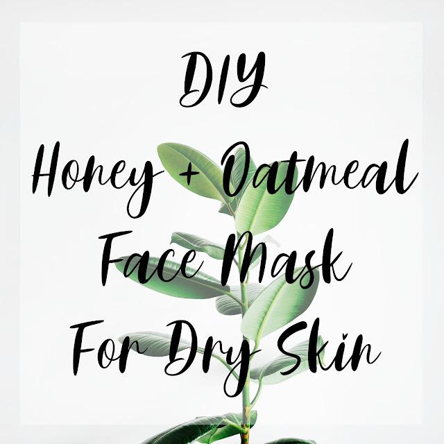 DIY Face Mask for Dry Skin