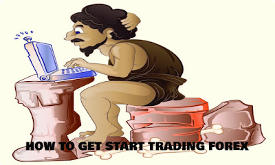 HOW TO GET START TRADING FOREX